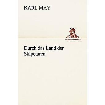 Durch Das Land Der Skipetaren par mai & Karl