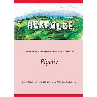 Pigeliv by Holstein & Mette