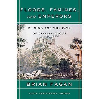 Inondations, Famines et des empereurs: El Nino