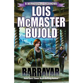 Barrayar by Lois McMaster Bujold - 9781476781112 Book