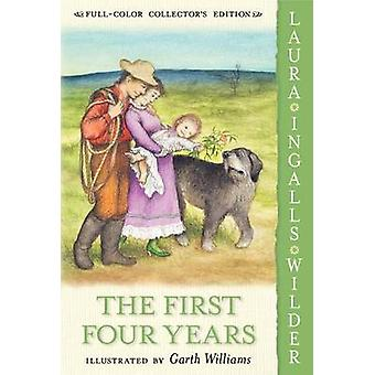 First Four Years by Laura Ingalls Wilder - 9780060581886 Book