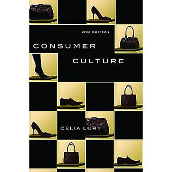 Consumer Culture (2nd) by Celia Lury - 9780813550671 Book