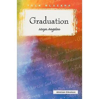 Graduation by Maya Angelou - 9781563127830 Book