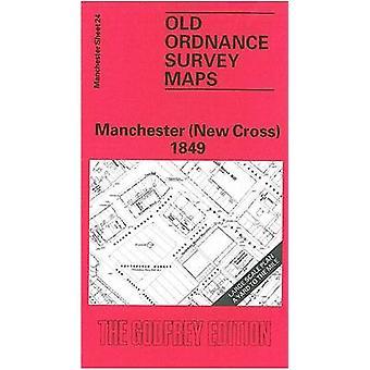 Manchester (New Cross) 1849 - Manchester Sheet 24 (Facsimile of 1849 e