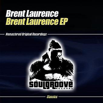 Brent Laurence - importation USA Brent Laurence EP [CD]