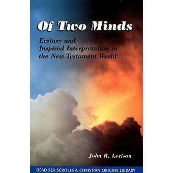 Of Two Minds by John R. Levison