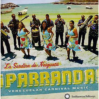 La Sardina De Naiguata - Parranda! Venezolaanse carnaval muziek [CD] USA import