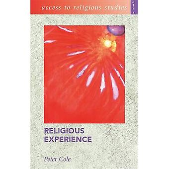 Religious Experience by Peter Cole - 9780340846841 Book