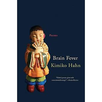 Brain Fever - Poems by Kimiko Hahn - 9780393354409 Book