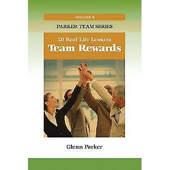 Team Rewards - 20 Real Life Lessons by Glenn Parker - 9781599962061 Bo