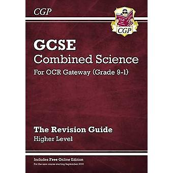 New Grade 9-1 GCSE Combined Science - OCR Gateway Revision Guide with