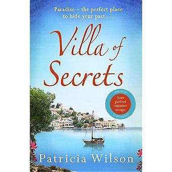 Villa of Secrets - Escape to paradise with this perfect holiday read!