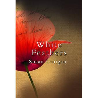 Plumes blanches par Susan Lanigan - livre 9781847176394