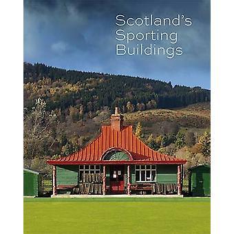 Scotland's Sporting Buildings by Nick Haynes - 9781849171502 Book