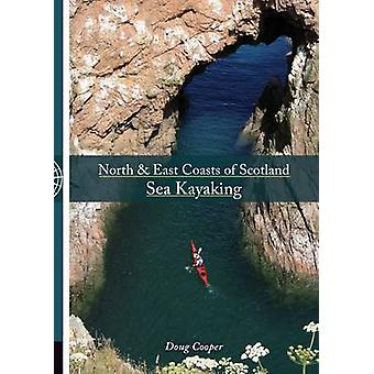 North & East coasts of Scotland sea kayaking by Doug Cooper - 9781906