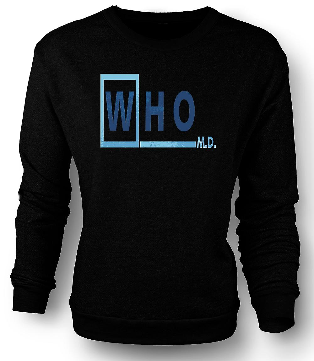 Mens Sweatshirt Who M D
