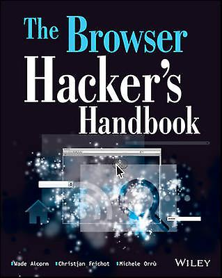 The Browser Hacker&s Handbook by Wade Alcorn - Christian Frichot - Mi
