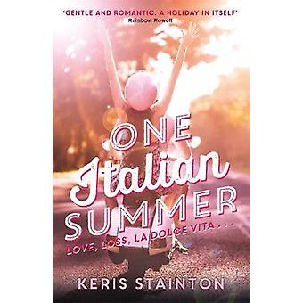 One Italian Summer - A perfect summer read by Keris Stainton - 9781471