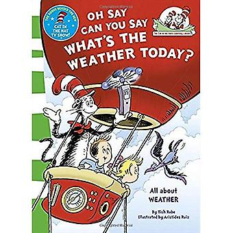 The Cat in the Hat's Learning Library - Oh Say Can You Say What's The Weather Today
