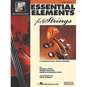 Essential Elements 2000 for Strings: Cello : A Comprehensive String Method: 1