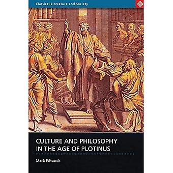 Culture and Philosophy in the Age of Plotinus (Classical Literature and Society)