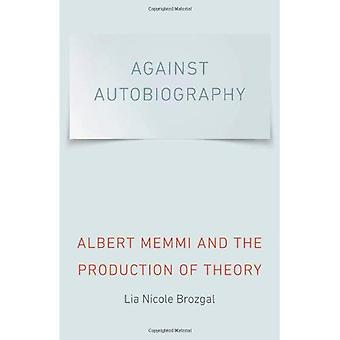 Mod selvbiografi: Albert Memmi og produktion af teori