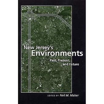 New Jersey's miljøer: fortid, nutid og fremtid
