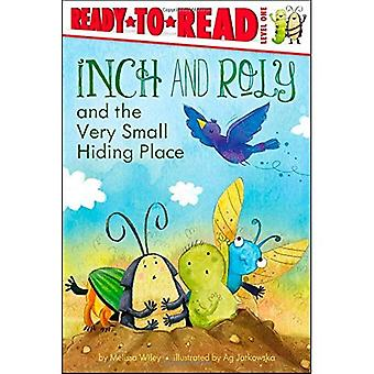 Inch and Roly and the Very Small Hiding Place (Ready-To-Read - Level 1