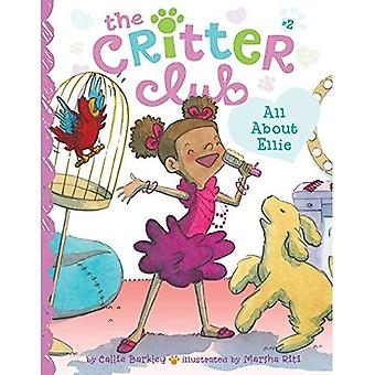 All about Ellie: #2 (Critter Club)