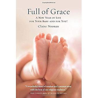 Full of Grace: A New Year of Life for Your Baby-And for You!