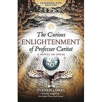 Nyfiken upplysningen av Professor Caritat: en roman av idéer