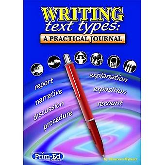 Writing Text Types: A Practical Journal