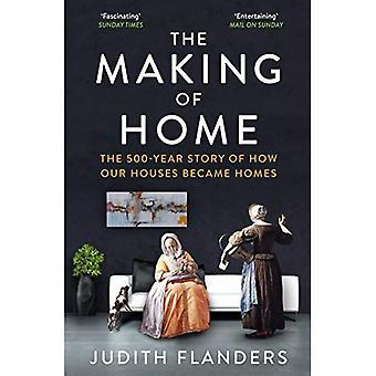 Making Etusivu: 500 vuoden tarina siitä, miten meidän taloa tuli koteihin
