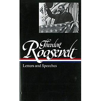 Theodore Roosevelt: Letters and Speeches (Library of America)