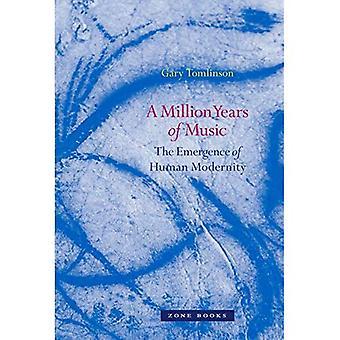 En miljon år av musik: uppkomsten av mänskliga modernitet