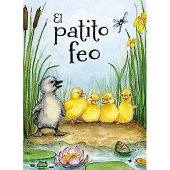 El Patito Feo = The Ugly Duckling (Picarona)