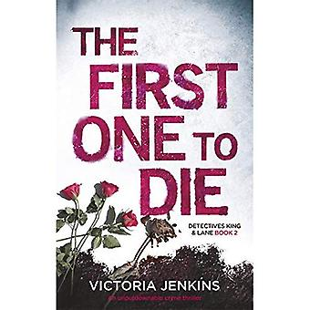 The First One to Die (King and Lane)