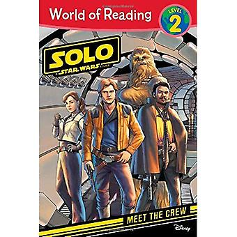 World of Reading: Solo: A Star Wars Story Meet the Crew (Level 2)