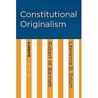 Originalism constitucional: Um Debate