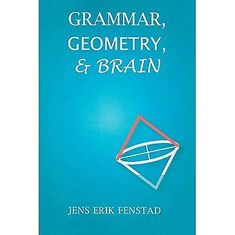 Grammar, Geometry, and Brain (CSLI Lecture Notes S.)