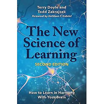 The New Science of Learning: How to Learn in Harmony with Your Brain