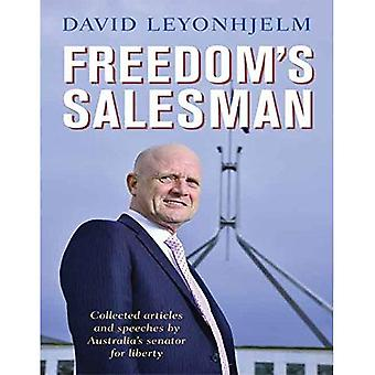 Freedom's Salesman: Collected Articles and speeches by Australia's senator for liberty.
