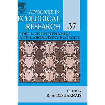 Population Dynamics and Laboratory Ecology by Desharnais & Robert A