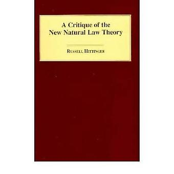 Critique of the New Natural Law Theory A by Hittinger & Russell