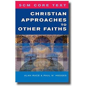 Christian Approaches to Other Faiths by Hedges & Paul