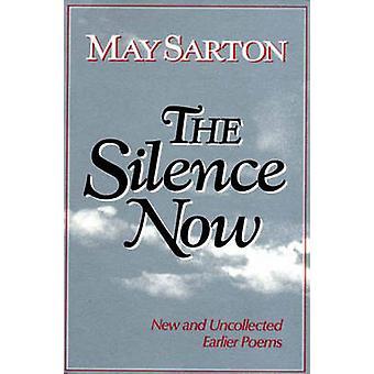 Os silêncio agora novo e Uncollected primeiros poemas por Sarton & maio