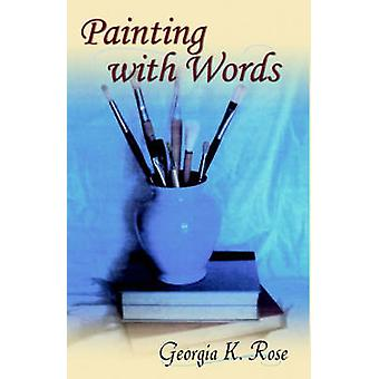 Painting with Words by Georgia