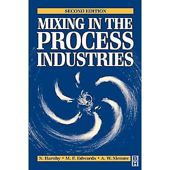 Mixing in the Process Industry by Harnby & N.