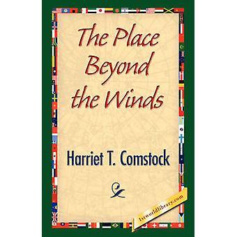 Platsen bortom vindarna av Comstock & Harriet T.