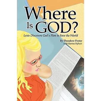 Wo befindet sich Gott Lexie entdeckt Götter Plan zur Rettung der Welt durch Pestor & Theodore
